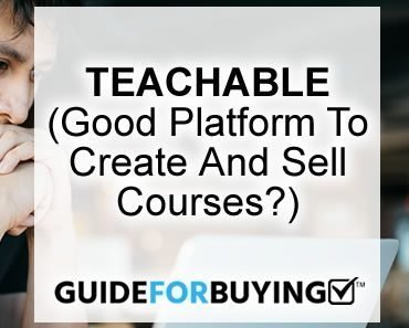 Teachable Review – Is it simple or difficult to use? And does it work?