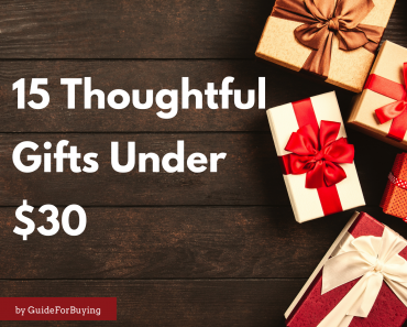 15 Thoughtful Gifts Under $30